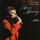 An Intimate Evening With Anne Murray...Live/Anne Murray