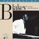 The Best Of Art Blakey/Art Blakey & The Jazz Messengers