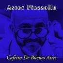 Cafetin De Buenos Aires/Astor Piazzolla