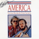 Ventura Highway & Other Favorites/America