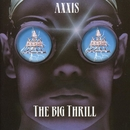 The Big Thrill/Axxis