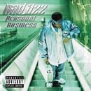 Personal Business (Explicit)/Bad Azz