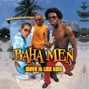 Move It Like This/Baha Men