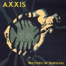 Matters Of Survival/Axxis