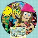 Baby Music - Pop De Los 90/Baby Music