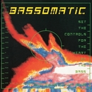 Set The Controls For The Heart Of The Bass/Bass-O-Matic