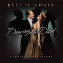 Dancing In The Dark/Beegie Adair