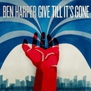 Give Till It's Gone/Ben Harper