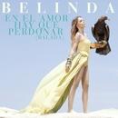 En El Amor Hay Que Perdonar/Belinda