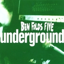 Underground #2/Ben Folds Five