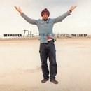 The Will To Live: Live EP/Ben Harper