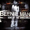 King Of The Dancehall/Beenie Man