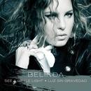 See A Little Light/Belinda
