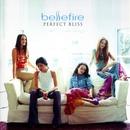 Perfect Bliss/Bellefire