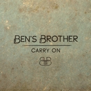 Carry On/Ben's Brother