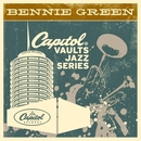 The Capitol Vaults Jazz Series/Bennie Green