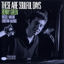 These Are Soulful Days/Benny Green
