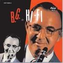 B. G. In Hi Fi/Benny Goodman