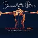 Sondheim, Etc., Etc. Bernadette Peters Live At Carnegie Hall (The Rest Of It) (Live)/Bernadette Peters