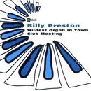 Wildest Organ In Town/Club Meeting/Billy Preston