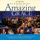 Amazing Grace/Bill & Gloria Gaither