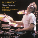 Master Strokes 1978-1985/Bill Bruford