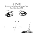(I'm Always Touched By Your) Presence, Dear/Blondie