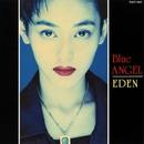 EDEN/BLUE ANGEL