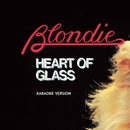 Heart Of Glass (Karaoke Version)/Blondie