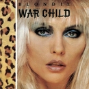 War Child (Digital EP)/Blondie