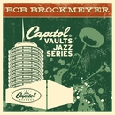 The Capitol Vaults Jazz Series/Bob Brookmeyer