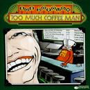 Too Much Coffee Man/Bob Dorough