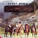 B.W. Goes C.W./Bobby Womack