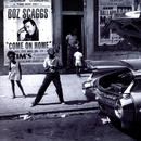 Come On Home/Boz Scaggs