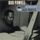 Jazz Profile: Bud Powell/Bud Powell