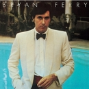 Another Time, Another Place (Remastered 1999)/Bryan Ferry