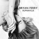 Alphaville/Bryan Ferry