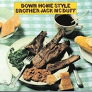 Down Home Style/Brother Jack McDuff