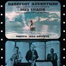 Barefoot Adventure/Bud Shank