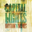 Rhythm 'N' Moves/Capital Lights