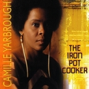 The Iron Pot Cooker/Camille Yarbrough