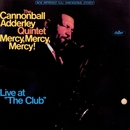 Mercy, Mercy, Mercy (Live)/Cannonball Adderley