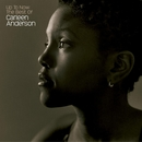 Up To Now: The Best Of Carleen Anderson/Carleen Anderson