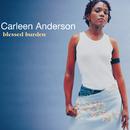 Blessed Burden/Carleen Anderson