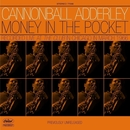 Money In The Pocket (Reissue)/Cannonball Adderley