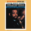 Them Dirty Blues/Cannonball Adderley