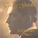 100 Anos/Carlos Gardel