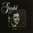 La Historia Completa De Carlos Gardel - Volumen 10/Carlos Gardel