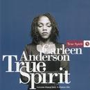 True Spirit/Carleen Anderson