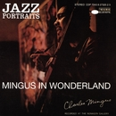 Jazz Portraits-Mingus In Wonderland/Charles Mingus